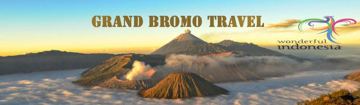 GRAND BROMO TRAVEL Wisata Bromo, Kawah Ijen, Malang, Surabaya