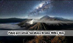 Pakej Percutian Surabaya Bromo Milky Way