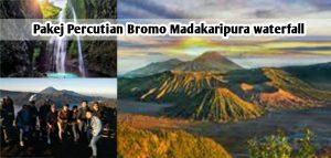 Pakej Percutian Bromo Madakaripura 2 Hari 1 Malam