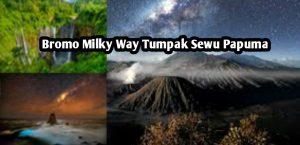 Pakej Percutian Bromo Milky Way Tumpak Sewu Papuma